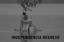 Independencia Regreso